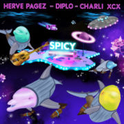 Herve Pagez & Diplo Spicy (feat. Charli XCX)