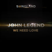 John Legend We Need Love [ from Songland ]