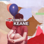 Keane The way I Feel