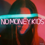 No Money Kids The Street