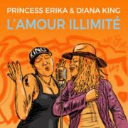 Princess Erika & Diana King L'amour Illimité