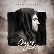 Ryan Davies Chasing Clouds