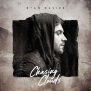Ryan Davies Chasing Clouds