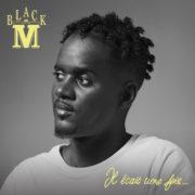 Black M ft. Heuss L'enfoiré & Soolking Dans mon délire