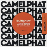 CamelPhat & Jake Bugg Be Someone [Skream Remix]