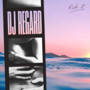 DJ Regard Ride It