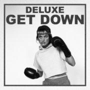 Deluxe Get Down