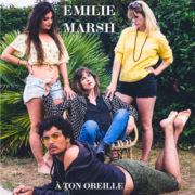 EMILIE MARSH - A TON OREILLE