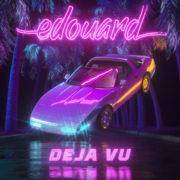 Edouard Deja Vu (feat. Weezmen)