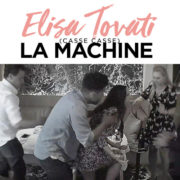 Elisa Tovati La machine
