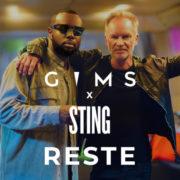 GIMS Reste (en duo avec Sting)