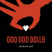 Goo Goo Dolls Money, Fame & Fortune