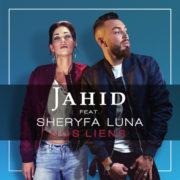 Jahid & Sheryfa Luna Nos Liens