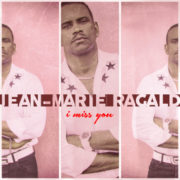 Jean-Marie RAGALD I Miss You