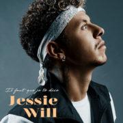 Jessie Will Il faut que je te dise