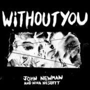 John Newman Without You