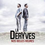 La D+®ryves Nos belles heures (radio edit)