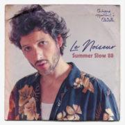 Le Noiseur Summer Slow 88