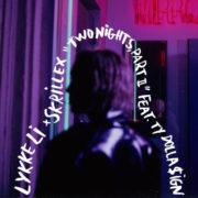 Lykkee Li ft. Skrillex & Ty Dolla $ign Two Nights Part 2