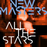 NEW MASTERS All The Stars