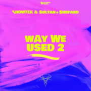 SHOWTEK & SULTAN WAY WE USED 2