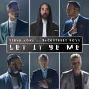 Steve Aoki & Backstreet Boys Steve Aoki & Backstreet Boys - Let It Be Me