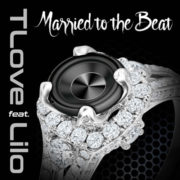 TLove feat. Lilo Married To The Beat