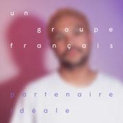 un groupe français Partenaire Idéale