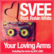 Svee-Your_Loving_Arms-1-Your_Loving_Arms__