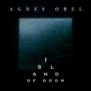 Agnes Obel Island Of Doom