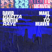 David Guetta & MORTEN Make It To Heaven (with Raye)