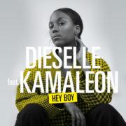 Dieselle feat. Kamaleon Hey boy