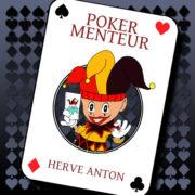 Hervé Anton Poker Menteur
