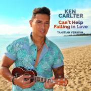 Ken Carlter Can't Help Falling In Love (Tahitian Version)