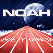 Noah Beyond
