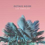 Octave Noire Los Angeles