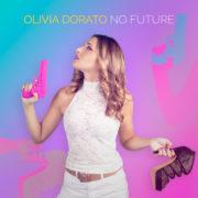 Olivia Dorato No Future