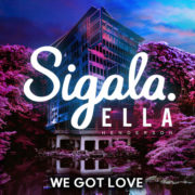 Sigala ft. Ella Henderson We Got Love