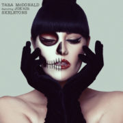 Tara McDonald Skeletons (feat. Jok'Air)