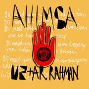 U2 & A.R. Rahman Ahimsa