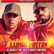 VJ Awax ft Mc Jojo & Matimal - Lundi Matin - Jacquette