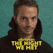 Alle Farben The Night We Met