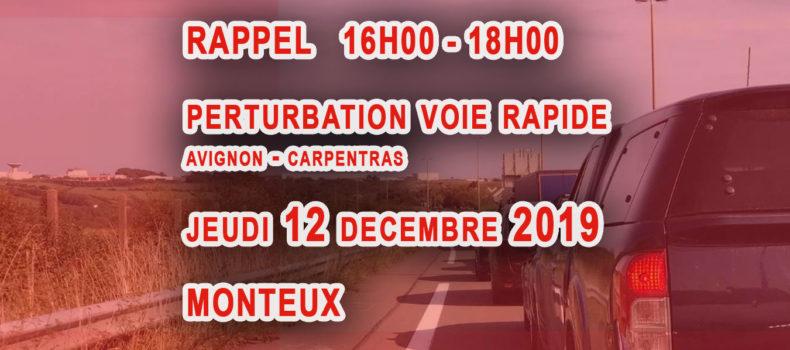 Perturbation circulation Voie rapide Avignon – Carpentras