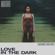 Jessie Reyez Love in the dark