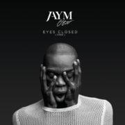 Jaym O'ESSO Eyes Closed (Free)