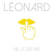 Leonard Ne le dis pas