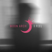 MOON ARCH I FEEL