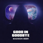 Madison Beer Good in goodbye