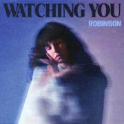 Robinson Watching You