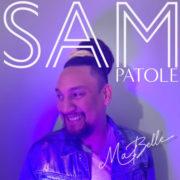 Sam Patole Ma belle